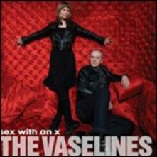 Sex with an X - CD Audio di Vaselines
