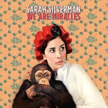 We Are Miracles - CD Audio di Sarah Silverman