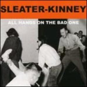 All Hands on the Bad One - Vinile LP di Sleater-Kinney