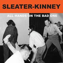 All Hands on the Bad One - CD Audio di Sleater-Kinney