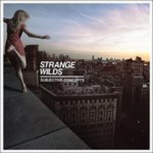 Subjective Concepts - Vinile LP di Strange Wilds