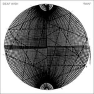 Pain - Vinile LP di Deaf Wish