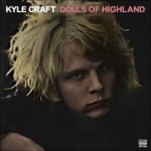 Dolls of Highland - CD Audio di Kyle Craft
