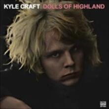 Dolls of Highland (Musicassetta) - Musicassetta di Kyle Craft