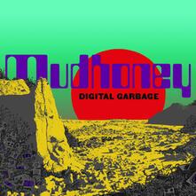 Digital Garbage - CD Audio di Mudhoney