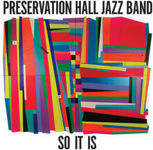 So it Is - CD Audio di Preservation Hall Jazz Band
