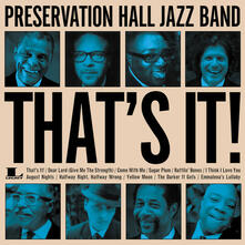 That's it - CD Audio di Preservation Hall Jazz Band