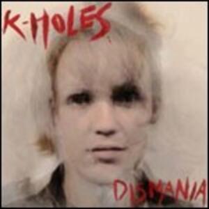 Dismania - Vinile LP di K-Holes