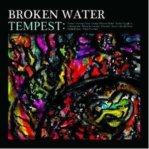 Tempest - Vinile LP di Broken Water