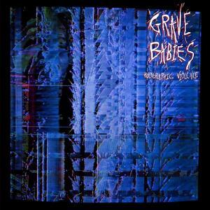 Holographic Violence - Vinile LP di Grave Babies