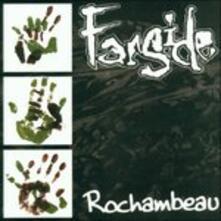 Rochambeau - CD Audio di Farside