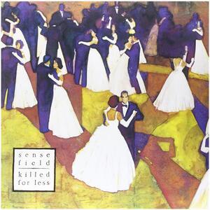 Killed For Less - Vinile LP di Sense Field