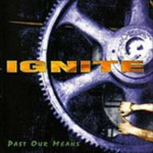 Past Our Means - Vinile LP di Ignite