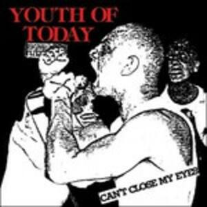 Can't Close My Eyes - Vinile LP di Youth of Today