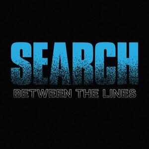 Between The Lines - Vinile 7'' di Search