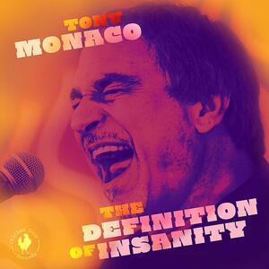 CD Definition of Insanity Tony Monaco