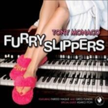 Furry Slippers - CD Audio di Tony Monaco