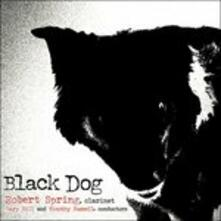 Black Dog - CD Audio di Robert Spring