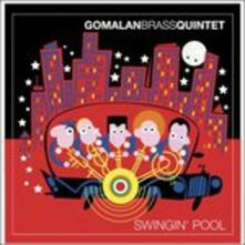 Swingin' Pool - CD Audio di Gomalan Brass Quintet