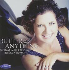 Better Than Anything - CD Audio di David Miller