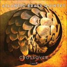 Crossover - CD Audio di Atlantic Brass Quintet
