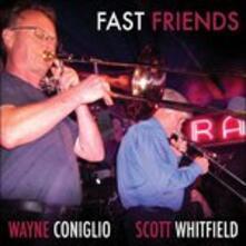 Fast Friends - CD Audio di Wayne Coniglio