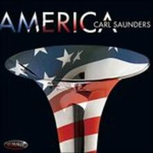 America - CD Audio di Carl Saunders
