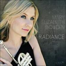 Radiance - CD Audio di Mary Elizabeth Bowden