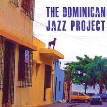 Dominican Jazz Project - CD Audio di Dominican Jazz Project