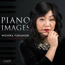 Piano Images - CD Audio di Michika Fukumori