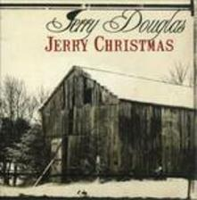 Jerry Christmas - CD Audio di Jerry Douglas