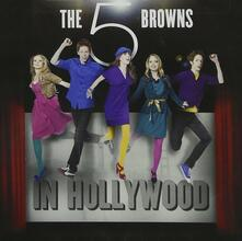 In Hollywood - CD Audio di 5 Browns