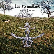 Arrows & Anchors - CD Audio di Fair to Midland