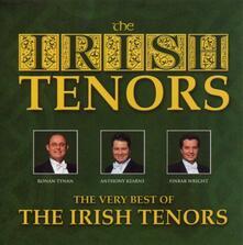 The Very Best of Irish Tenors - CD Audio di Irish Tenors