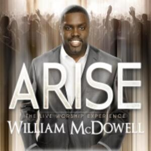 Arise - CD Audio di William McDowell