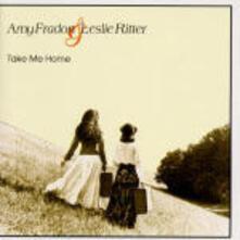 Take me Home - CD Audio di Amy Fradon,Leslie Ritter