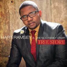 True Story - CD Audio di Hart Ramsey