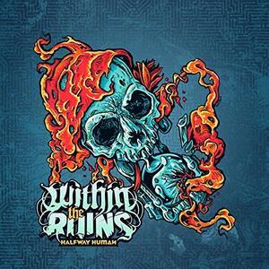 Halfway Human - Vinile LP di Within the Ruins