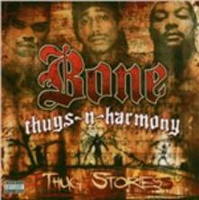 Thug Stories - CD Audio di Bone Thugs-N-Harmony