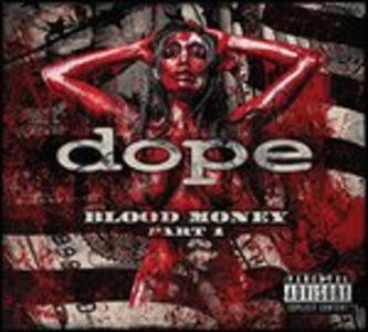 Blood Money - Vinile LP di Dope