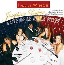 A Life of Le Jazz Hot - CD Audio di Josephine Baker