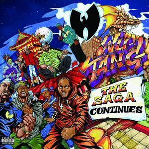 The Saga Continues - CD Audio di Wu-Tang Clan