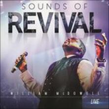 Sounds Of Revival - CD Audio di William McDowell
