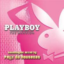 Playboy the Mansion (Colonna Sonora) - CD Audio di Felix Da Housecat