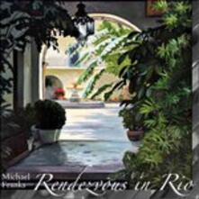 Rendezvous in Rio - CD Audio di Michael Franks