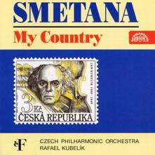 La mia patria (Ma Vlast) - CD Audio di Bedrich Smetana,Czech Philharmonic Orchestra