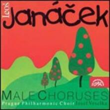 Male Choruses - CD Audio di Leos Janacek