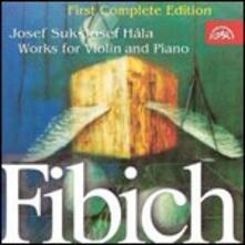 Opere per violino e pianoforte - CD Audio di Zdenek Fibich