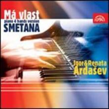 La mia patria (Ma Vlast) (Per pianoforte a 4 mani) - CD Audio di Bedrich Smetana