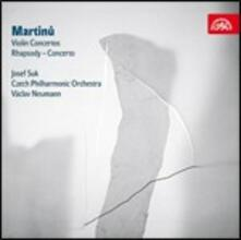 Opere per violino e orchestra - CD Audio di Bohuslav Martinu,Josef Suk,Vaclav Neumann,Czech Philharmonic Orchestra